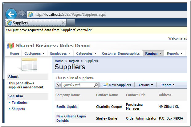The message from the shared business rule method TellTheUserWhatJustHappened displays a message at the top of the page when data is selected for the first time