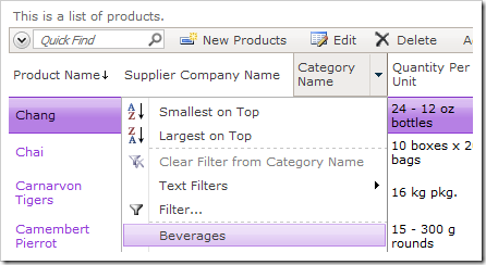 Sort by Product Name, and filter to 'Beverages' in Category Name.