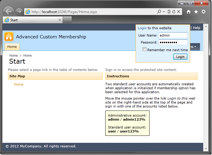 Logging into the Advanced Custom Membership web application with the admin standard user account.